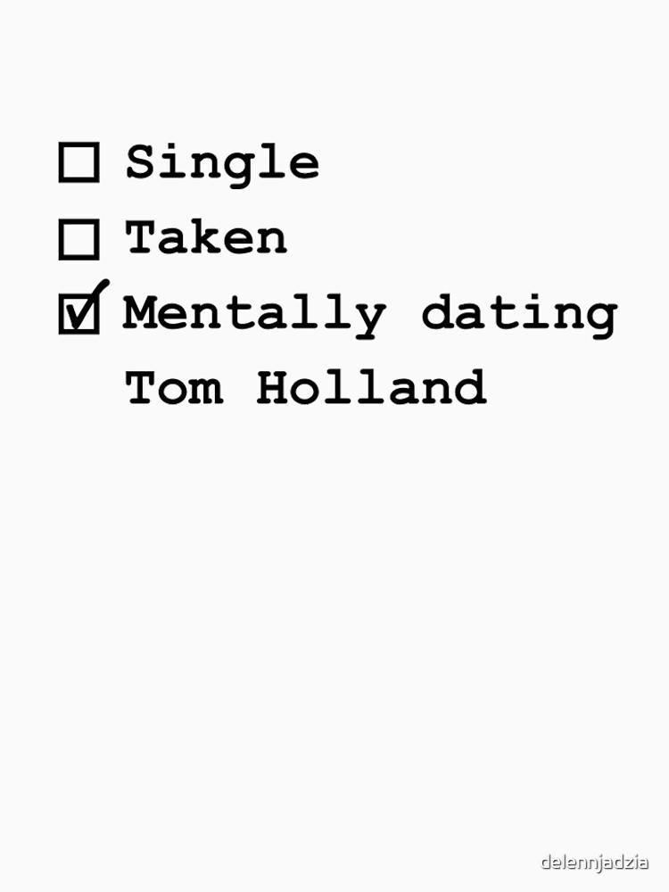 Mentally Dating - Tom Holland by delennjadzia