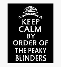 Peaky blinders quote Photographic Print