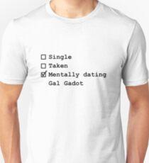 Mentally Dating - Gal Gadot Unisex T-Shirt