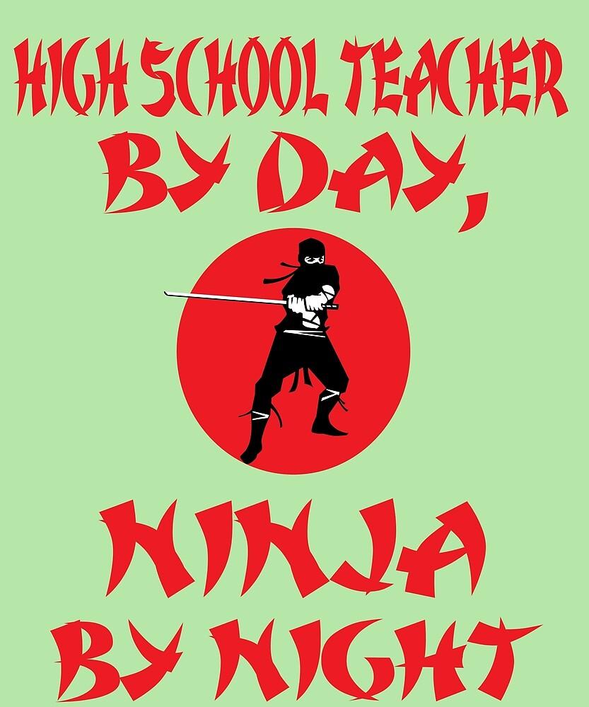 High School Teacher Day Ninja Night  by AlwaysAwesome
