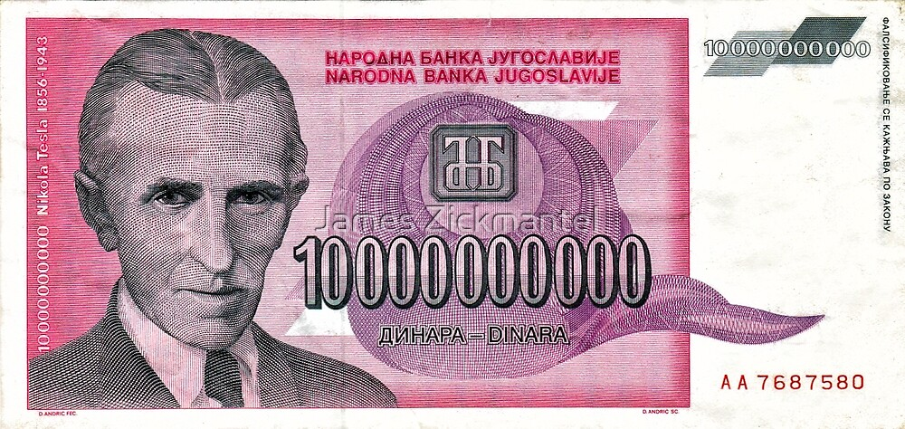 Tesla's 10-Billion Dinar Bill (Front) by James Zickmantel