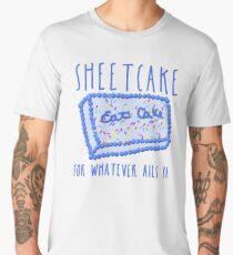 SHEETCAKE FOR WHATEVER AILS YA Men's Premium T-Shirt