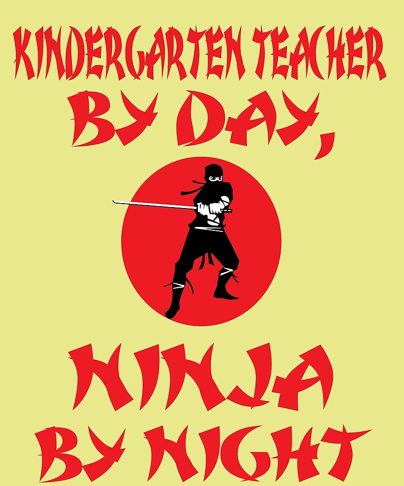 Kindergarten Teacher Day Ninja Night  by AlwaysAwesome