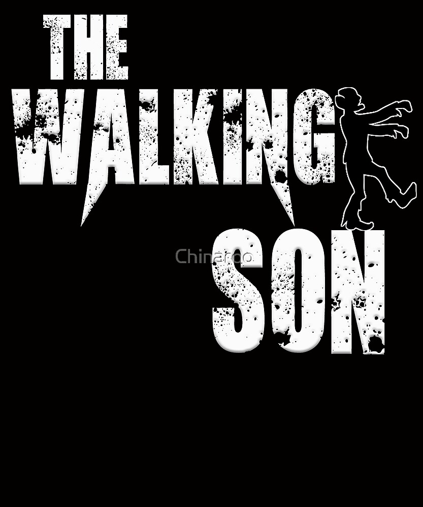 funny son dad family walking sons zombie gift t shirt by Chinaroo