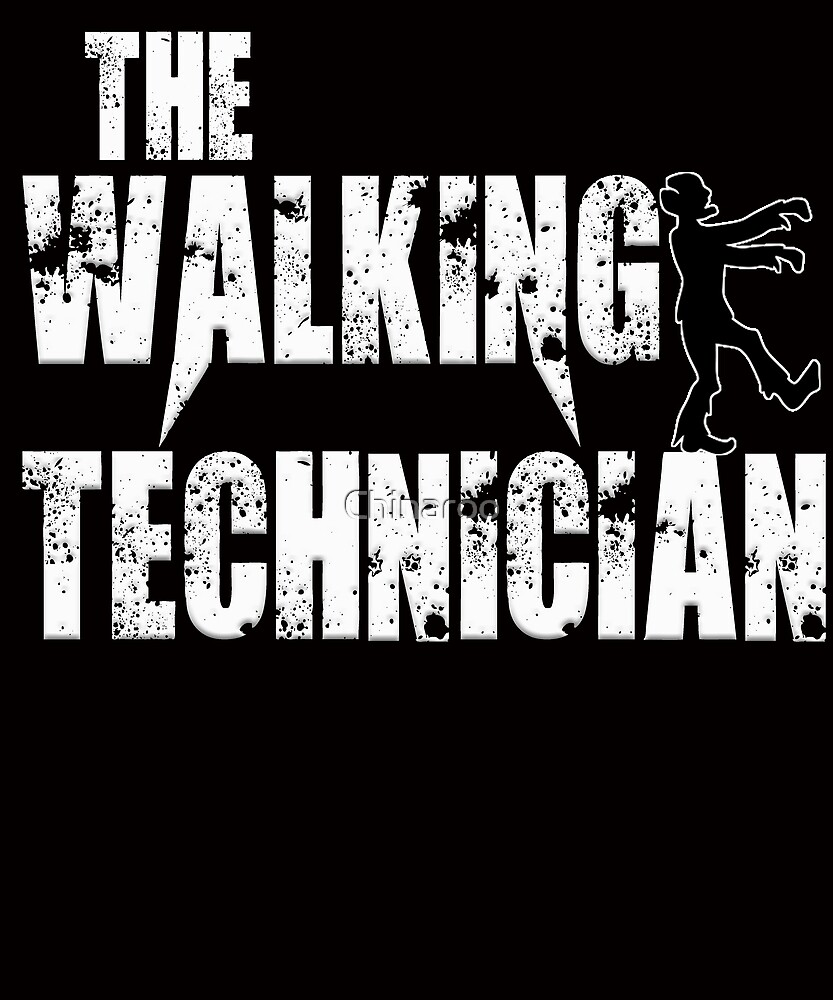 funny technician, walking scary funny Technic t shirt by Chinaroo