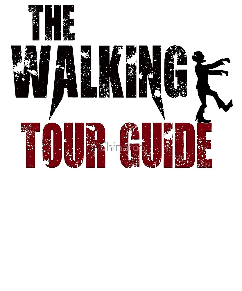 Tour Guide walking Touring Travel Tourism zombie gift t shirt by Chinaroo