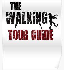Tour Guide walking Touring Travel Tourism zombie gift t shirt Poster