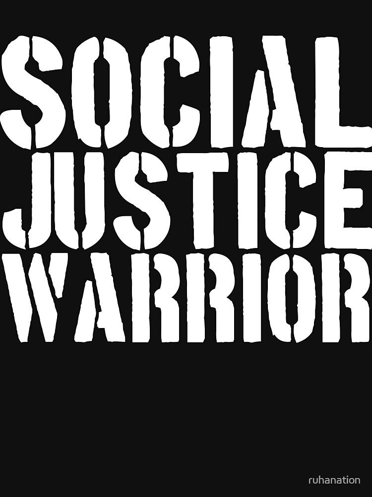 Social Justice Warrior by ruhanation