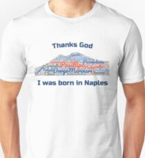 I'm from Naples T-Shirt
