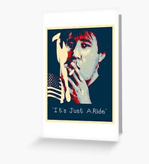 Bill Hicks - It's Just A Ride Greeting Card