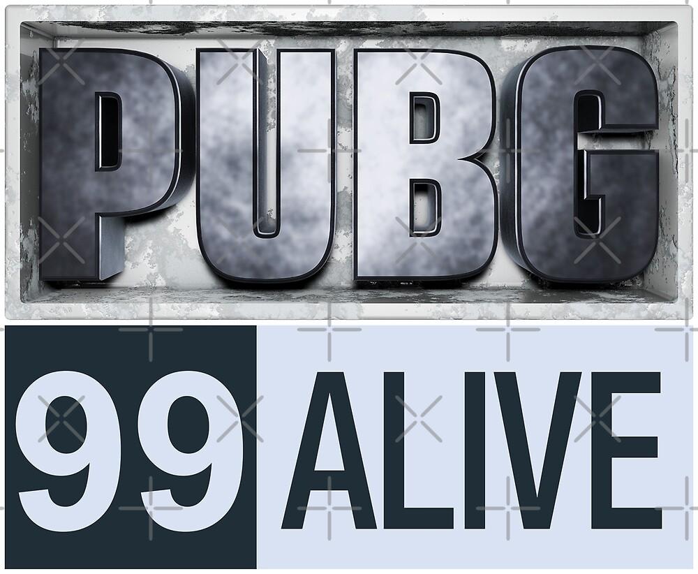 PUBG Playerunknowns Battlegrounds 99 Alive by Delpieroo