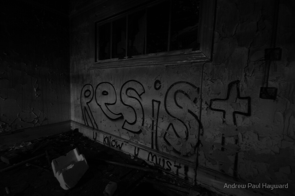 RESIST you know you must by Andrew Paul Hayward