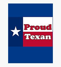 Proud Texan American Flag Photographic Print