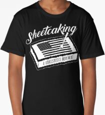 Sheetcaking a grass roots movement Long T-Shirt