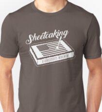 Sheetcaking a grass roots movement Unisex T-Shirt