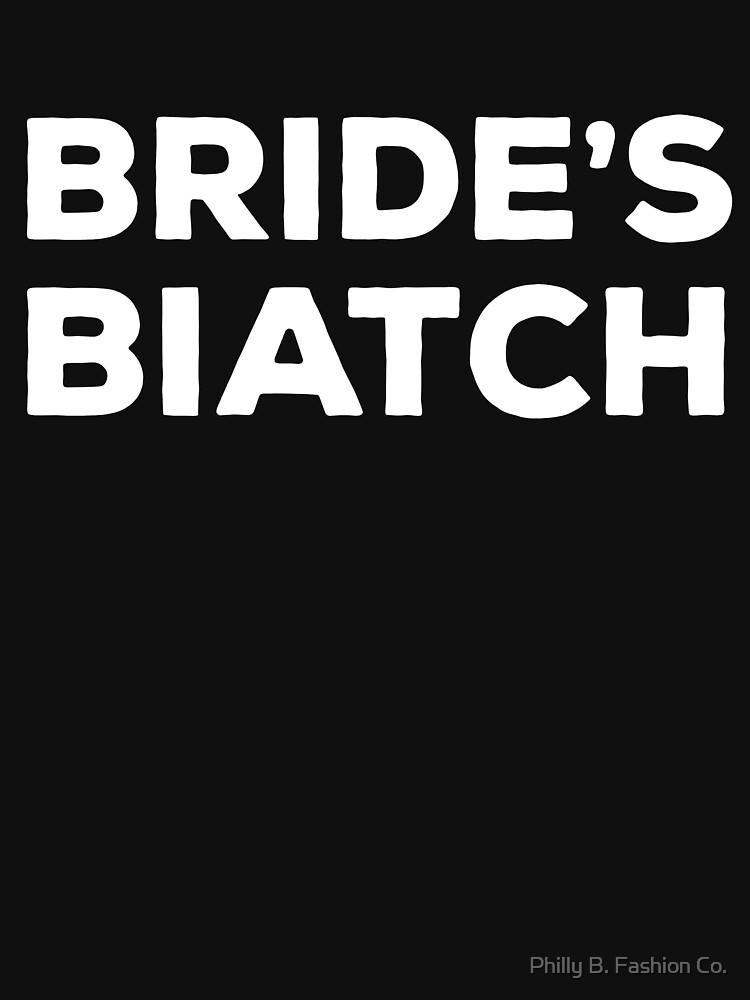 BRIDES BIATCH Bridal Shower Bridesmaid Party Maid Of Honor by philsgiftshop