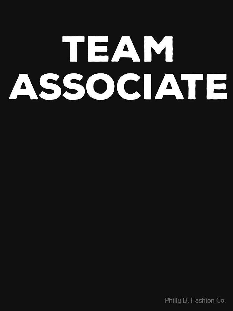 TEAM ASSOCIATE Work Event Party Member Employee Clothing by philsgiftshop