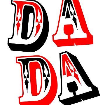 DADA, Dadaism, by TOMSREDBUBBLE