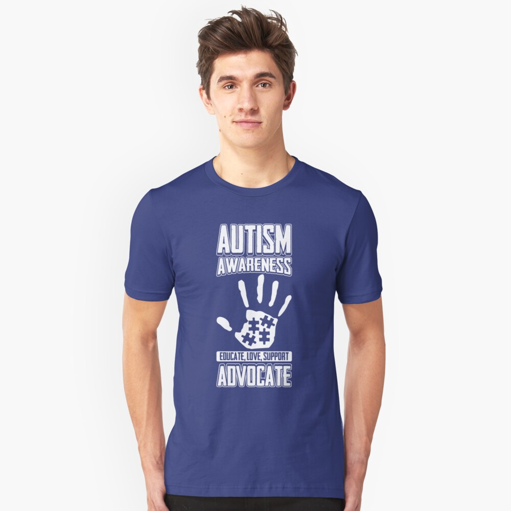 Autism Awareness Educate Support Advocate Unisex T-Shirt Front