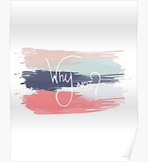 Why Not? Poster