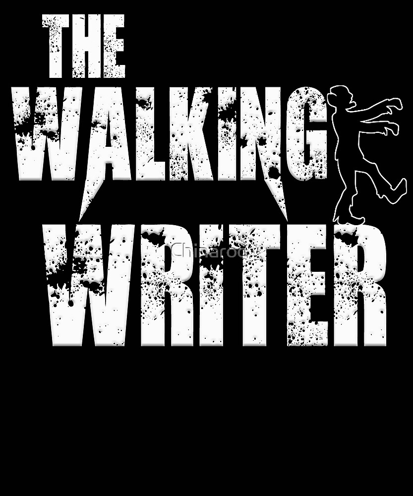 funny writer, walking Author write writing, gift zombie t shirt by Chinaroo