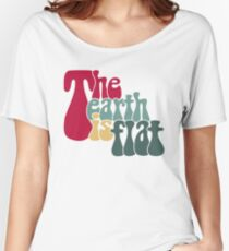 THE EARTH IS FLAT Women's Relaxed Fit T-Shirt