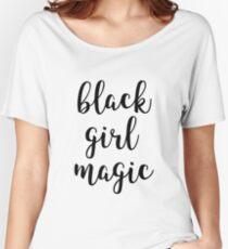 Black Girl Magic Women's Relaxed Fit T-Shirt