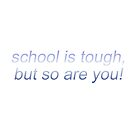 School Sticker Motivation Quote by LauraLory