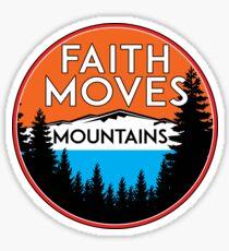 FAITH MOVES MOUNTAINS INSPIRATIONAL MOTIVATION SPIRTUAL Sticker