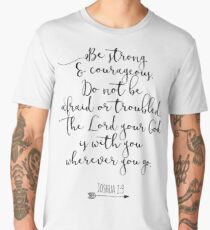 Bible Verse - Be Strong And Courageous  Men's Premium T-Shirt