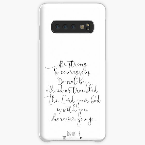 Bible Verse - Be Strong And Courageous  Samsung Galaxy Snap Case