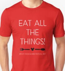Food & Wine Festival 2017 - Eat All The Things with Logo T-Shirt