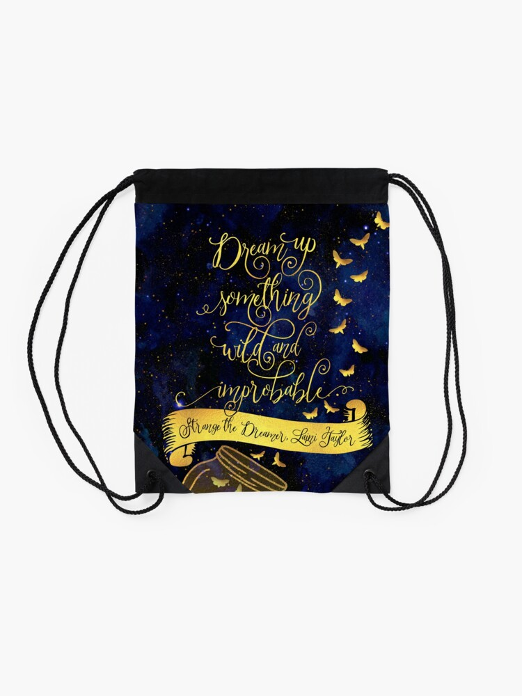Alternate view of Dream up something wild and improbable. Strange the Dreamer Drawstring Bag
