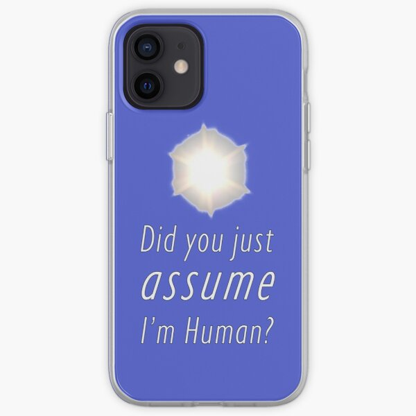 Did You Just Assume I'm Human? iPhone Soft Case