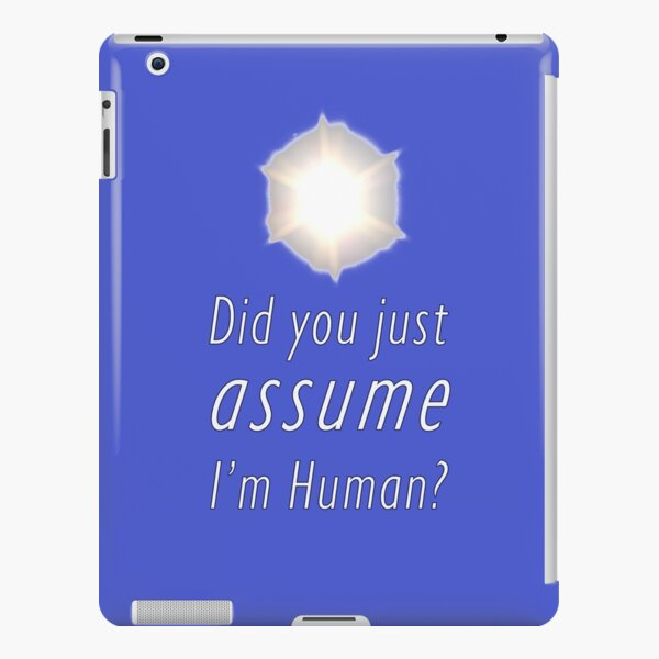 Did You Just Assume I'm Human? iPad Snap Case
