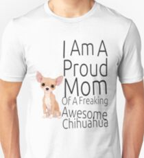 Proud Mom Of Awesome Chihhuahua Ladies T-Shirt T-Shirt