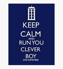 run you clever boy Photographic Print