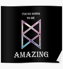 You're Going To Be Amazing -TAZ Poster