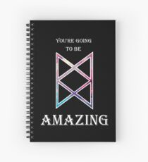 You're Going To Be Amazing -TAZ Spiral Notebook