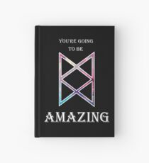 You're Going To Be Amazing -TAZ Hardcover Journal