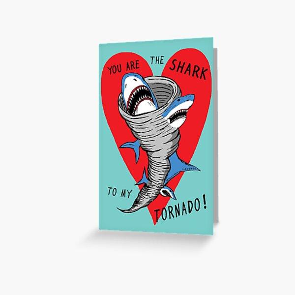 Shark To My Tornado Greeting Card