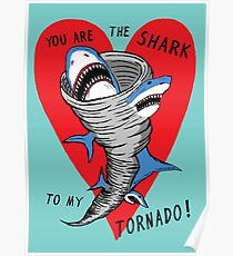 Shark To My Tornado Poster