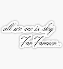 For Forever....  Sticker