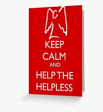 Help the helpless Greeting Card