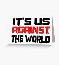 Coldplay Us Against The World Greeting Card