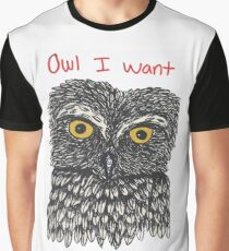 Owl I Want is You Graphic T-Shirt