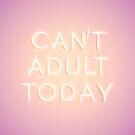 Kann heute nicht erwachsen sein von N C