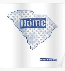 South Carolina State - There's No Place Like Home (Blue Version) Poster