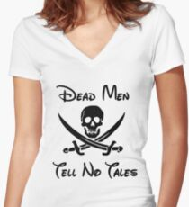 dead men tell no tales Women's Fitted V-Neck T-Shirt