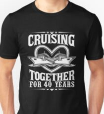 Funny T-shirt For 40th Wedding Anniversary, Meaningful Anniversary Gifts For Couple Unisex T-Shirt